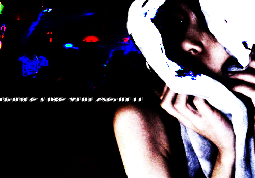 dance_like_you_mean_it